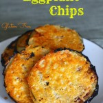 Gluten Free Frico Eggplant Chips