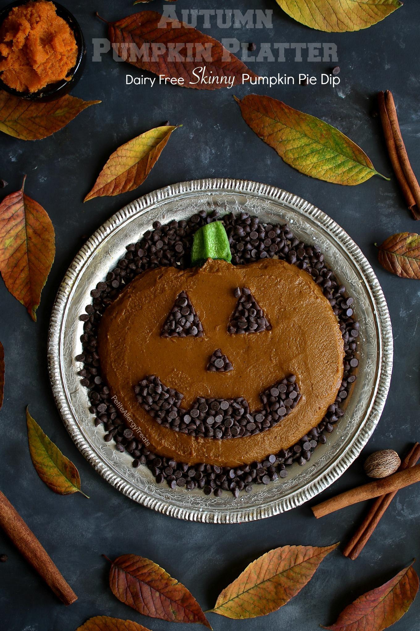 Dairy Free Skinny Pumpkin Pie Dip Recipe (vegan)- Adorable pumpkin platter for Fall, Halloween or Autumn parties! Food Allergy friendly!