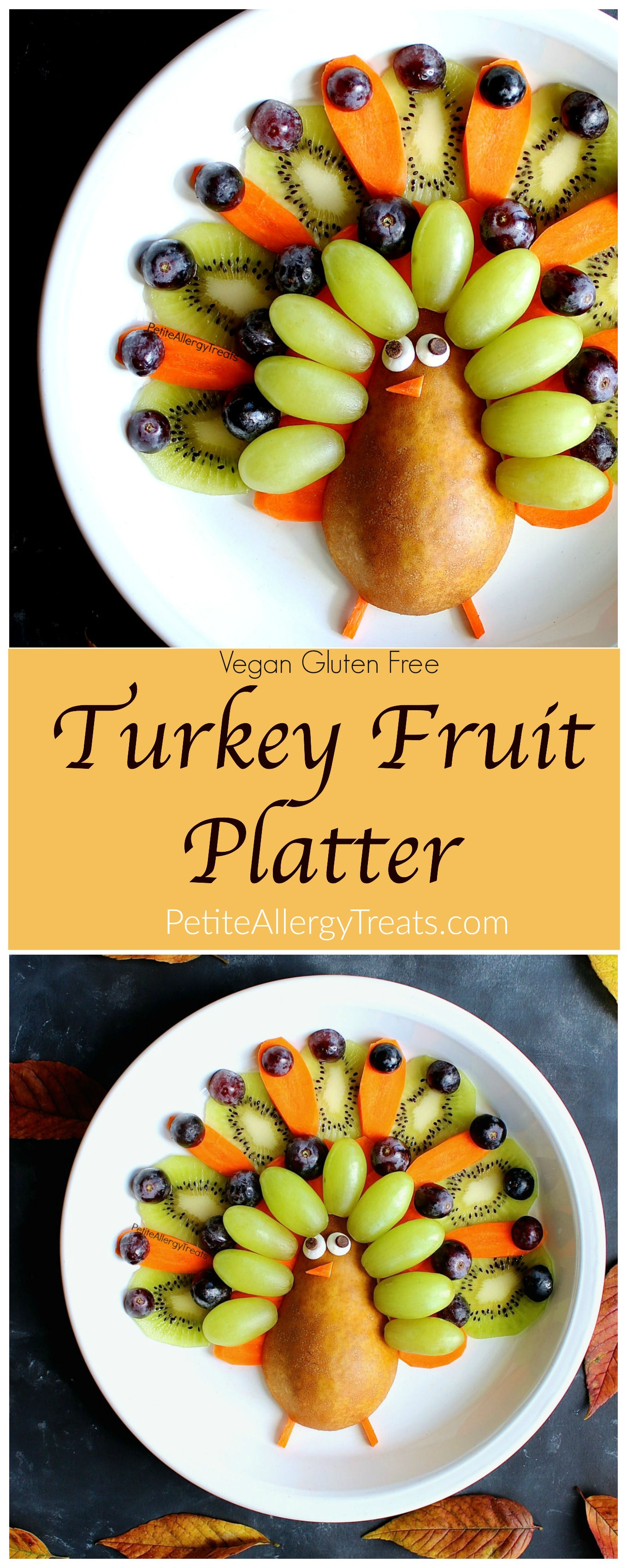 Vegan Turkey Fruit Platter (gluten free ) Recipe- Adorable easy party turkey fruit platter! Simple center piece for Thanksgiving!